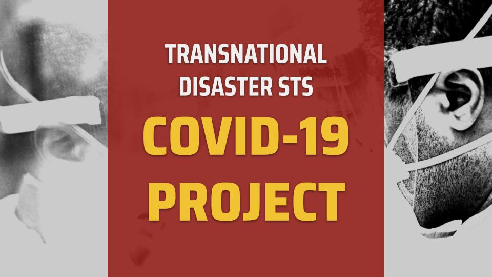 Cover image for the transnational disaster STS COVID-19 project