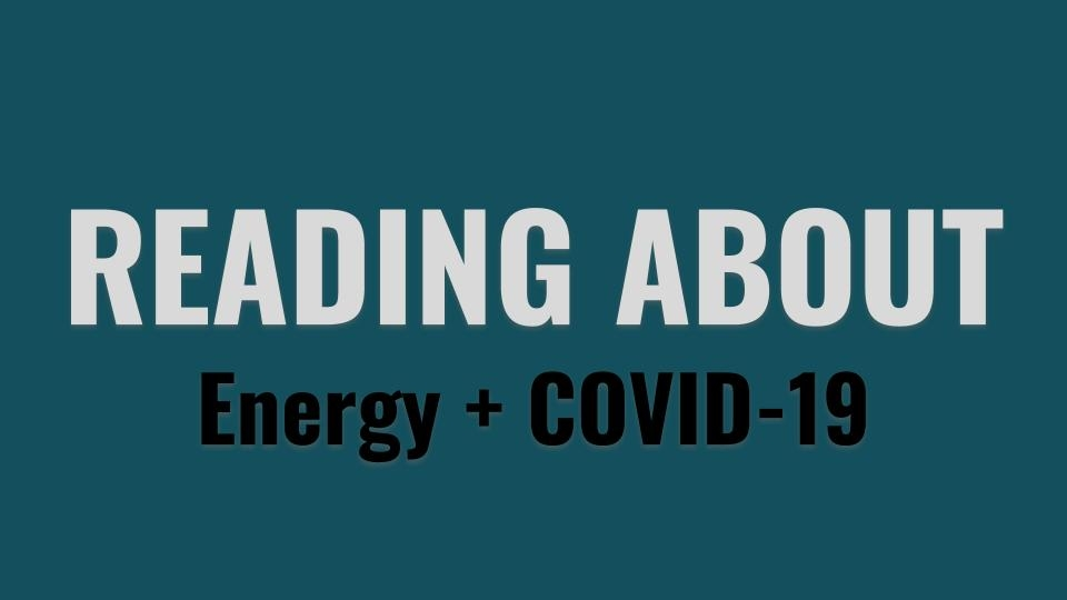 Reading about Energy and COVID-19