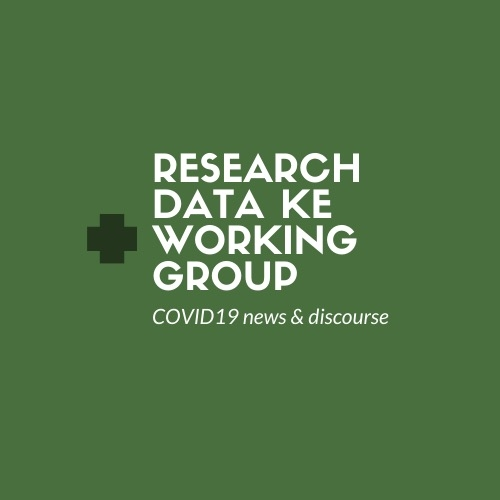 Research Data Kenya Working Group: COVID-19 News & Discourse