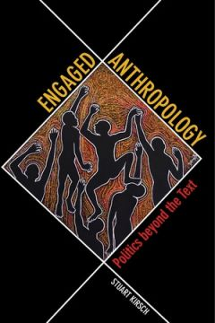 Engaged Anthropology - Kirsch