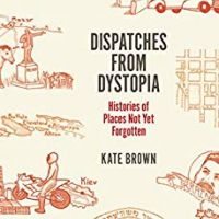 Dispatches from Dystopia - Brown