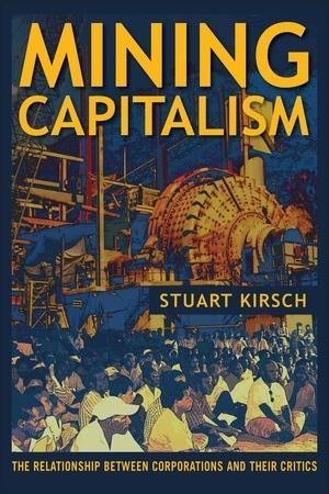 Mining Capitalism - Kirsch