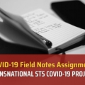 COVID-19 Field Notes Assignment